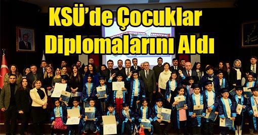 KSÜ Çocuk Üniversitesi  Diploma Töreni Yapıldı