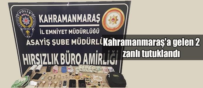 Kahramanmaraş'a gelen 2 zanlı tutuklandı