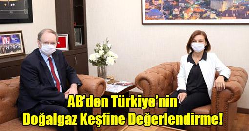 AB'den Türkiye'nin Doğalgaz Keşfine Değerlendirme!