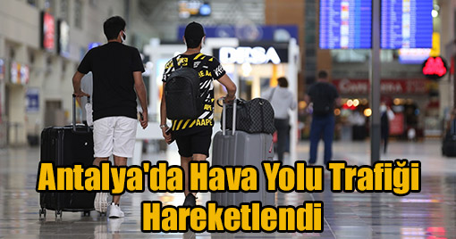 Antalya'da Hava Yolu Trafiği Hareketlendi