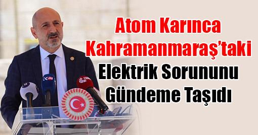 Öztunç, Kahramanmaraş'ta Elektriği Kesilen Hane ve İşyeri Sayısını Sordu!