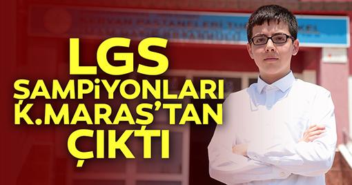 LGS BİRİNCİLERİ KAHRAMANMARAŞ'TAN ÇIKTI!