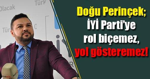Doğu Perinçek, İYİ Parti'ye rol biçemez, yol gösteremez!