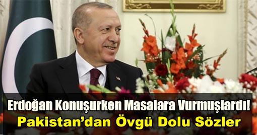 Pakistan'dan Cumhurbaşkanı Erdoğan'a Övgü Dolu Sözler