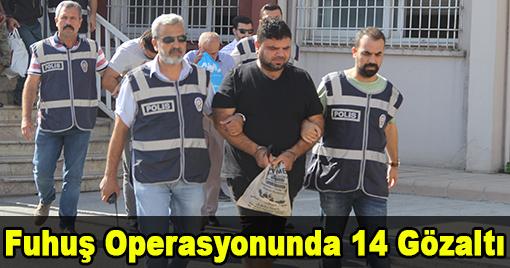 Fuhuş Operasyonunda 14 Gözaltı