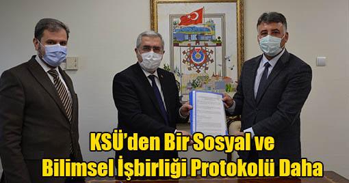 KSÜ'den Bir Sosyal ve Bilimsel İşbirliği Protokolü Daha