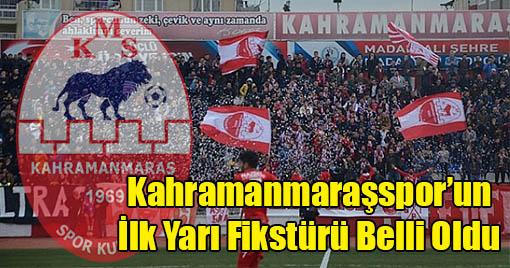 Kahramanmaraşspor'un İlk Yarı Fikstürü Belli Oldu