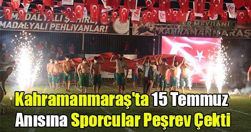 Kahramanmaraş'ta 15 Temmuz Anısına Sporcular Peşrev Çekti