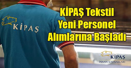 KİPAŞ Holding'ten İstihdam Müjdesi!