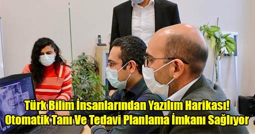 Türk Bilim İnsanlarından Yazılım Harikası!