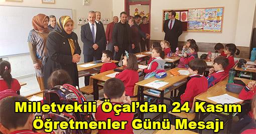 Milletvekili Öçal'dan 24 Kasım Öğretmenler Günü Mesajı