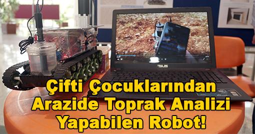 Çiftçi Çocuklarından Arazide Toprak Analizi Yapabilen Robot!