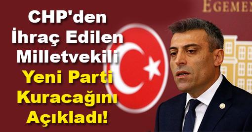 CHP'li Eski Milletvekili Yeni Parti Kuracağını Açıkladı!