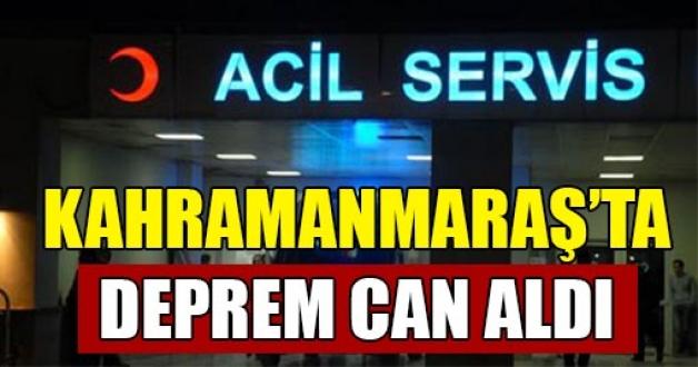 Deprem Kahramanmaraş'ta Can Aldı