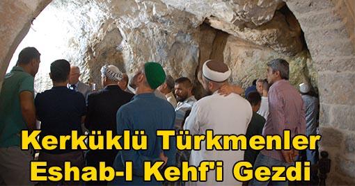 Kerküklü Türkmenler Eshab-I Kehf'i Gezdi
