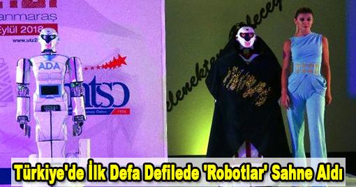 Kahramanmaraş'ta Defilede Robotlar Sahne Aldı