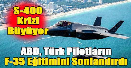 ABD, Türk Pilotların F-35 Eğitimini Sonlandırdı
