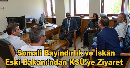 Somali Bakanlarından KSÜ'ye Ziyaret