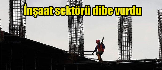 Son 2  ayda inşaat sektörü dibe vurdu