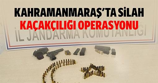 Kahramanmaraş'ta silah kaçakçılığı operasyonu!