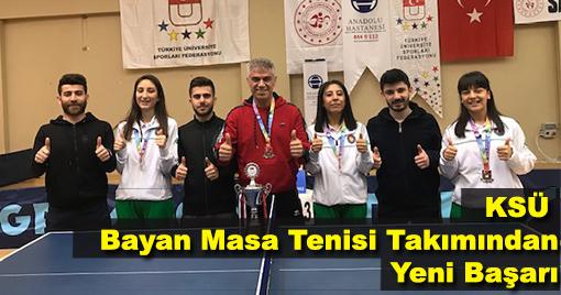 KSÜ Bayan Masa Tenisi Takımından Yeni Başarı