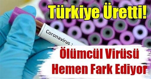 Türkiye'de Üretildi! Ölümcül Virüsü Hemen Fark Ediyor