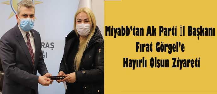 Miyabb'tan Ak Parti İl Başkanı Görgel'e Hayırlı Olsun Ziyareti