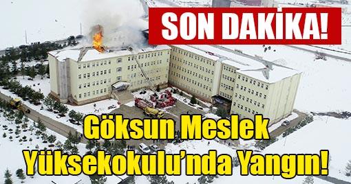 Göksun Meslek Yüksekokulu'nda Yangın!