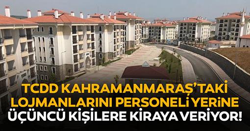 TCDD Kahramanmaraş'taki Lojmanlarını Üçüncü Kişilere Kiraya Verdi