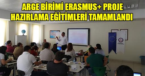 ARGE BİRİMİ ERASMUS+ PROJE HAZIRLAMA EĞİTİMLERİ TAMAMLANDI
