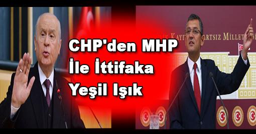 CHP'den MHP İle İttifaka Yeşil Işık