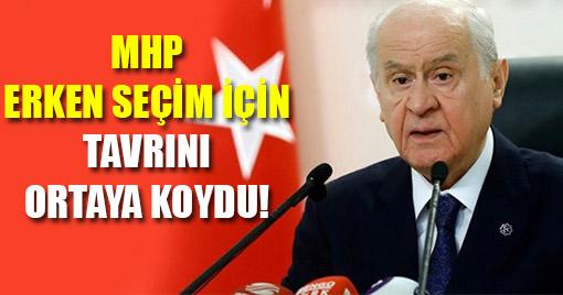 MHP Erken Seçim İçin Tavrını Ortaya Koydu!
