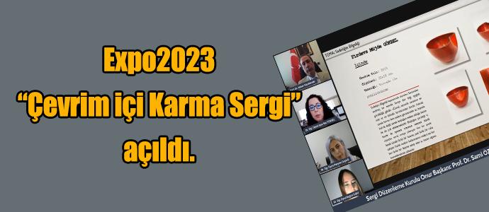 """Expo2023 """"Çevrim içi Karma Sergi"""" açıldı."""