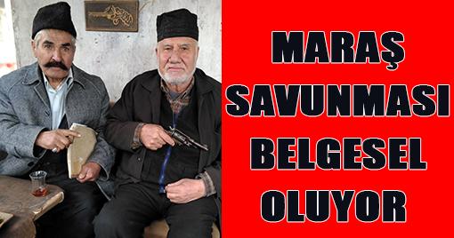 MARAŞ SAVUNMASI BELGESEL OLUYOR