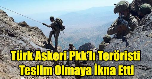 Asker Tarafından İkna Edilen PKK'lı Terörist Teslim Oldu