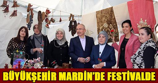 BÜYÜKŞEHİR MARDİN'DE FESTİVALDE
