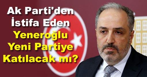 AK Parti'den İstifa Eden İsim Yeni Partiye Katılacak mı? İşte cevabı...