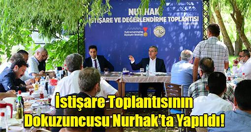 İstişare Toplantısının Dokuzuncusu Nurhak'ta Yapıldı!